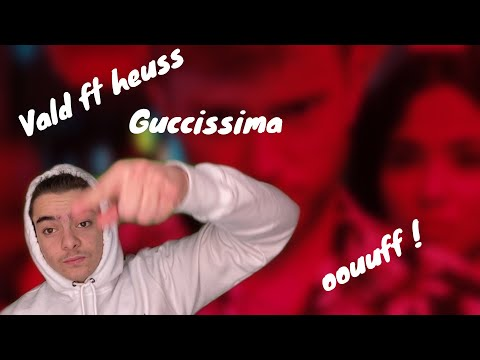 Vald + Heuss L'enfoiré – Guccissima (Clip Officiel) | Réaction | clip de fou !