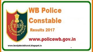 wbp result 2017   wbp constable exam results 2017