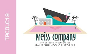 Preiss Company | 2019 Annual Leadership Conference - TPCOLC19 | Palm Springs, CA