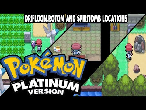 Pokemon Platinum - Rotom,Drifloon & Spiritomb Locations