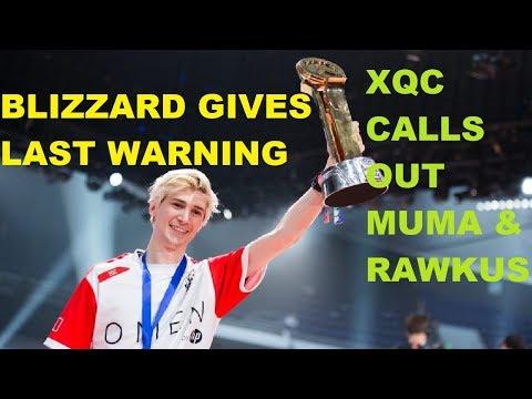 Blizzard Gives XQC Last WARNING! XQC Calls out Muma And Rawkus!