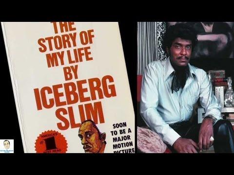 All About Iceberg Slim