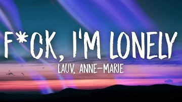Download Anne Marie Fuck I M Lonely Lyrics Mp3 Free And Mp4