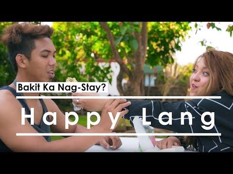 Bakit Ka Nag-Stay? - Happy Lang
