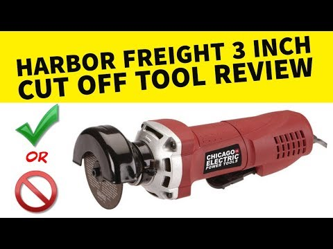 Harbor Freight 3 inch Cut off tool Review Chicago Electric