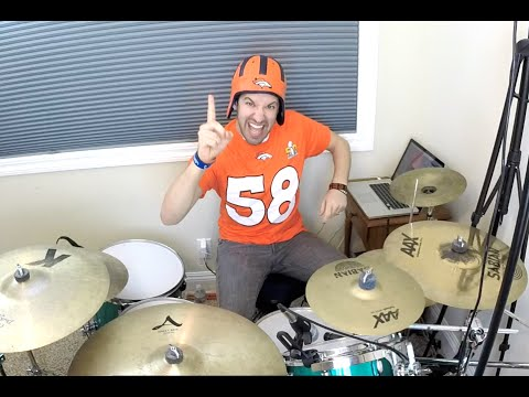 All I Do Is Be a Champion- Denver Broncos Super Bowl Championship Drum Cover Mashup- Queen/DJ Khaled