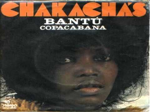 Chakachas    Bantu (1972)