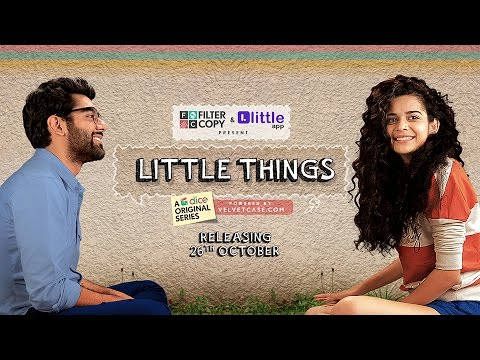dice-media- -little-things-(web-series)- -official-trailer