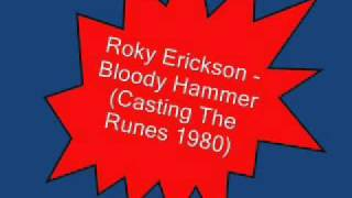 Roky Erickson & the Explosives - Bloody Hammer (Casting the Runes, 1980)