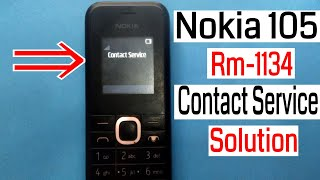 Nokia 105 Rm 1134 Contact Service Solution 100 Tested