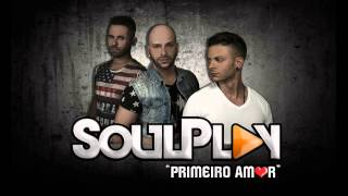 SoulPlay - Primeiro amor [2015]
