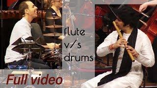 FLUTE v/s DRUMS !!! FULL VIDEO