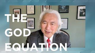 Michio Kaku on Tнe God Equation | Closer To Truth Chats