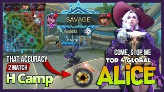Savage Perfect Alice with 100% Accuracy of Flowing Blood by H Camp Top 4 Global Alice ~ MLBB