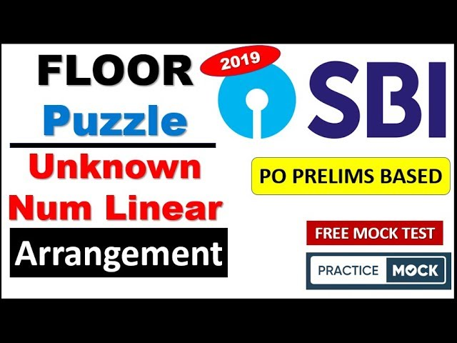 Floor Based Puzzle and Unknown Number Linear Arrangement || SBI PO Free Test by PracticeMock