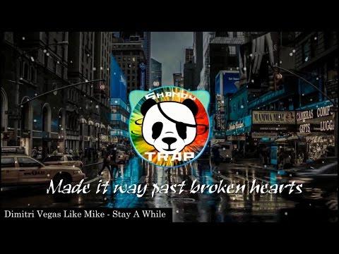 Dimitri Vegas Like Mike - Stay A While (ANGEMI Remix) & LYRICS