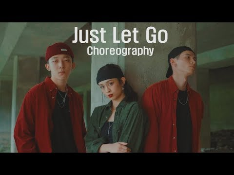 Chris Brown & Joyner Lucas   Just Let Go - Choreography