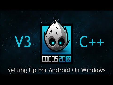 Cocos2d-x V3 C++ Tutorial 3 - Setting Up For Android On Windows