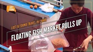 Floating Fish Market - Street Food on the Yangtze