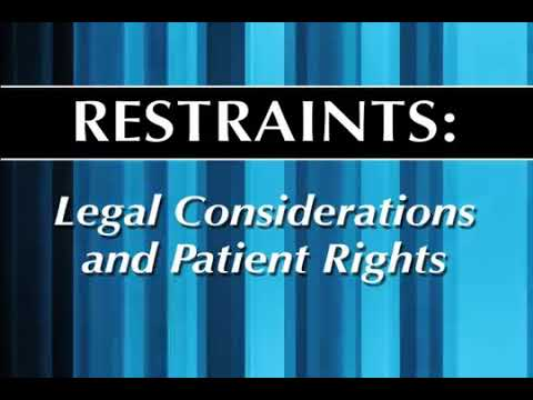 Restraints: Legal Considerations and Patient Rights
