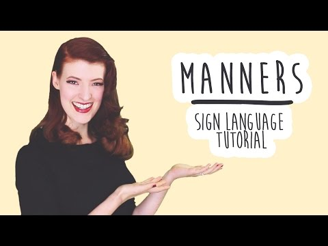 Manners - Sign Language Tutorial (BSL)