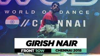 Girish Nair | FrontRow | World of Dance Chennai 2018 | #WODCHENNAI18