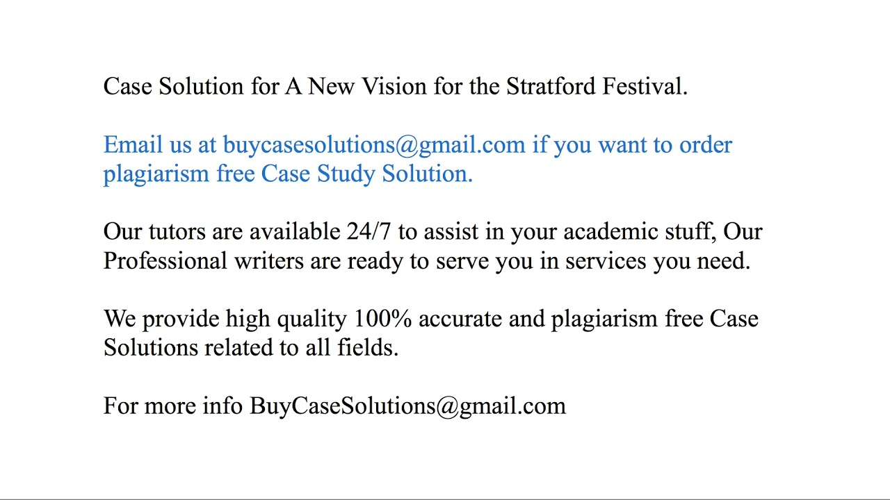 864f5e844d Case Solution A New Vision for the Stratford Festival. Case Analysis