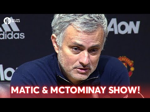 Jose Mourinho: Matic and McTominay Crucial! Press Conference Manchester United 2-1 Chelsea
