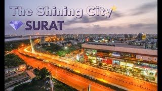 Visit to Surat - The shining city (City skyline) by (www.ezct.in)