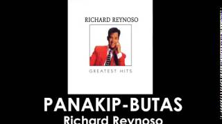 Panakip-Butas By Richard Reynoso (With Lyrics)