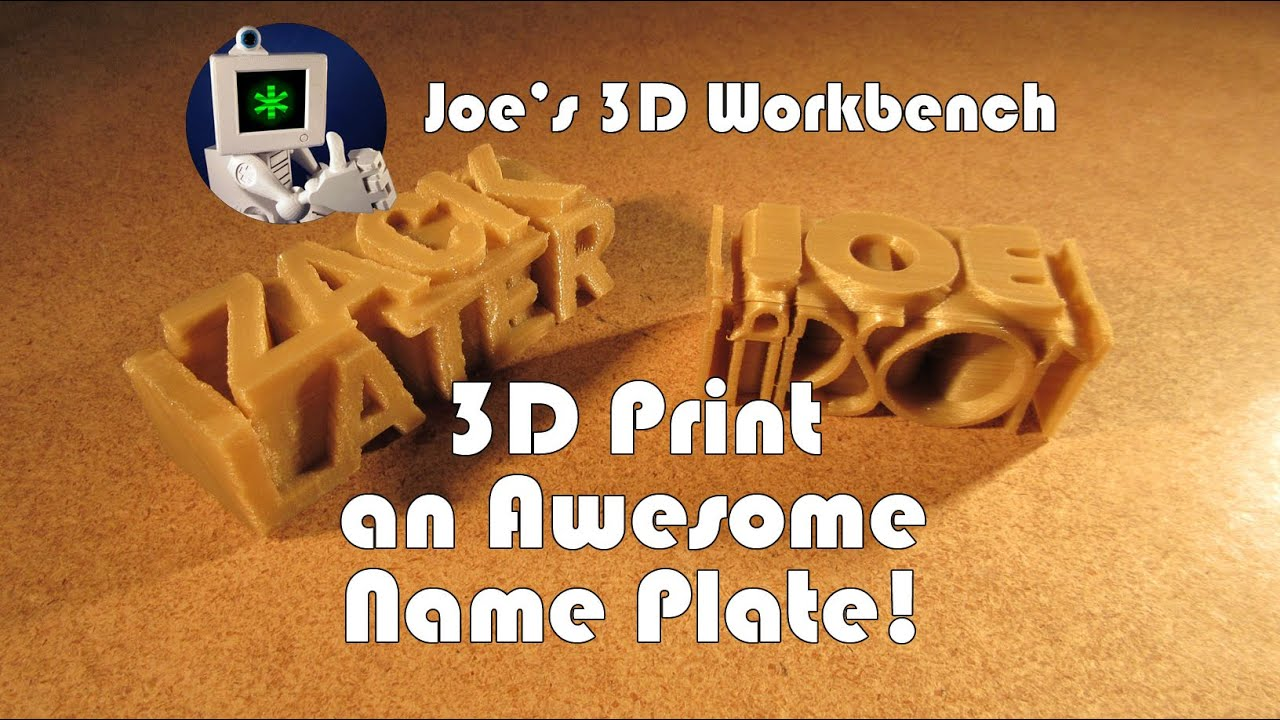 3D Printing Project - Name Tags - YouTube