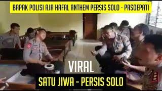 Download Video VIRAL Polis1 Nyanyi Anthem Persis Solo - Pasoepati Satu Jiwa MP3 3GP MP4
