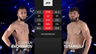 ACA 128: Пламен Бачваров vs. Рауль Тутараули   Plamen Bachvarov vs. Raul Tutarauli
