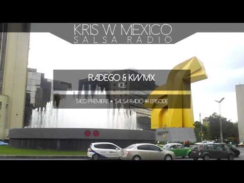 Salsa Radio by Kris W Mexico | Episode #1