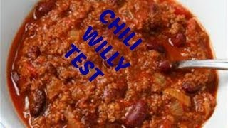 Chili Willy Fun Chili Willy Test