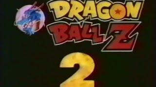 bande-annonce dragon ball Z 2 le film francais