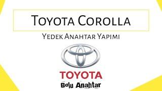 Toyota Corolla 2012 Yedek Anahtar