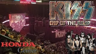 KISS THE END OF THE ROAD TOUR LIVE From Honda Center Anaheim, CA!!!