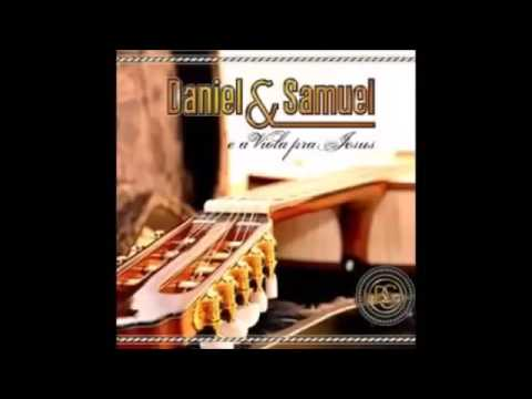 Daniel e Samuel E a Viola Pra Jesus Cd Completo