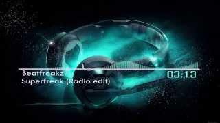 Beatfreakz - Superfreak (Radio edit)