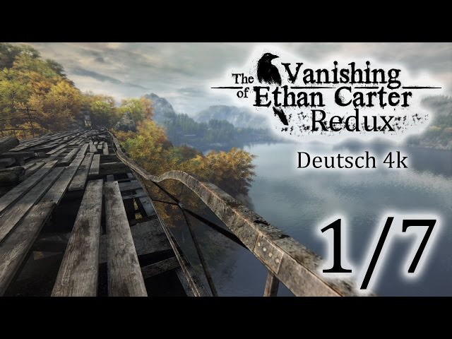 1/7▼The Vanishing Of Ethan Carter Redux▼ 4k, Let's Play, Deutsch, Blind