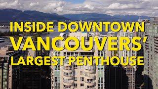 Downtown Vancouvers Largest Penthouse - Speak Peak of PH3101 - 717 Jervis Street (Emerald West)