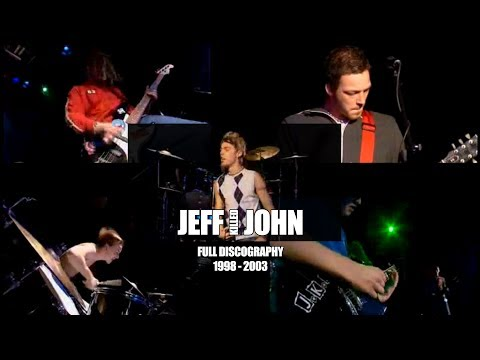Jeff Killed John - Almost Full Discography (1998 - 2003)