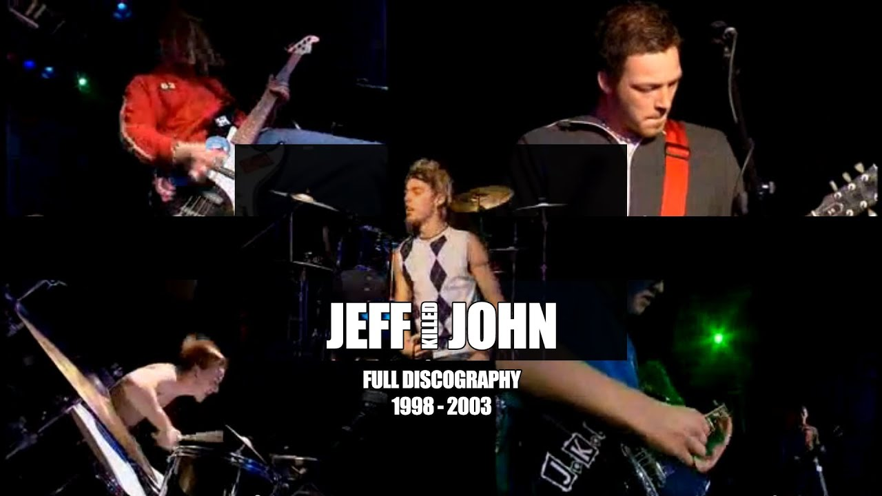Jeff Killed John Almost Full Discography 1998 2003