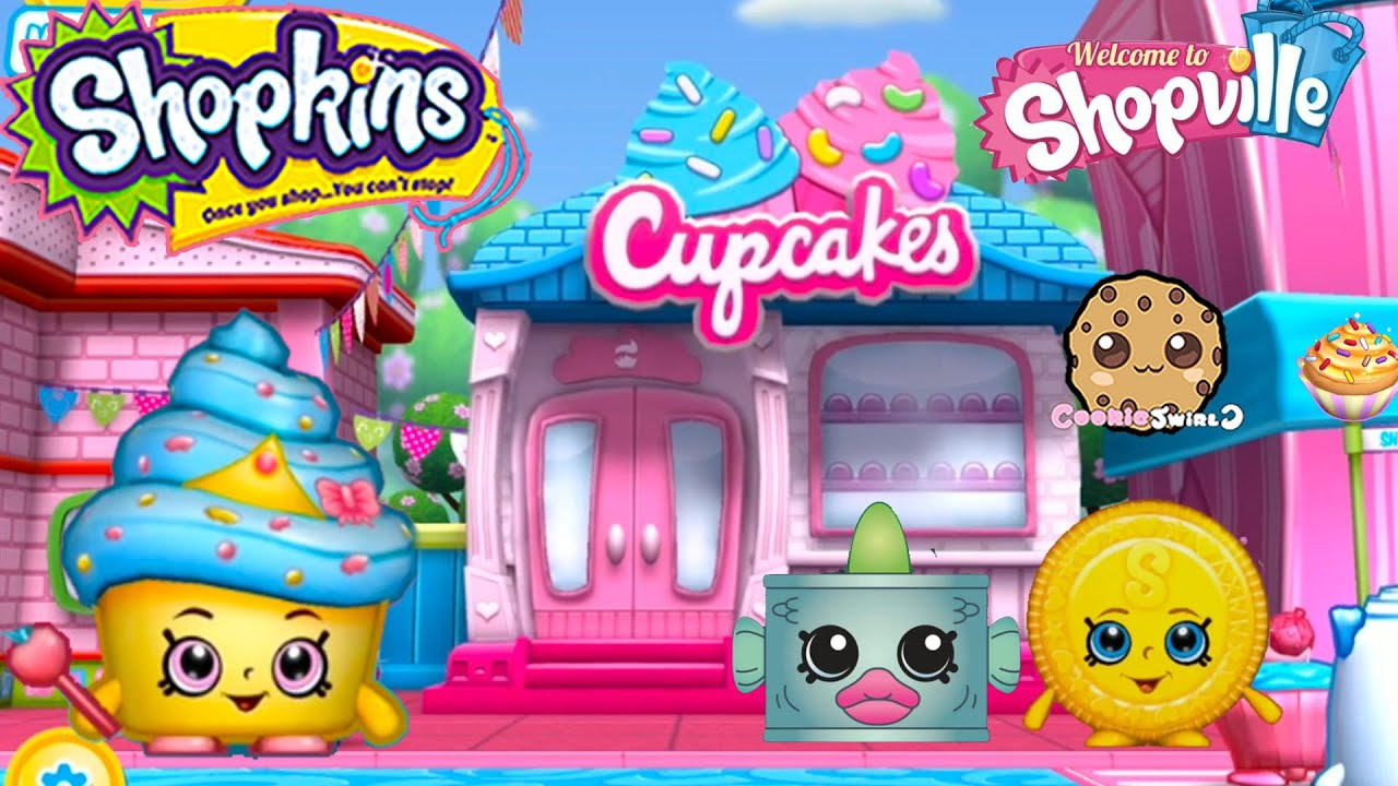 Play Welcome To Shopville Shopkins App Game Cupcake Baking Limited Edition  Cupcake Queen + More  Youtube