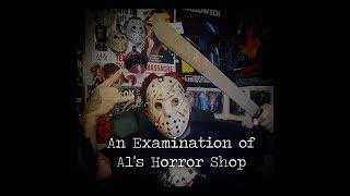 An Examination of Al's Horror Shop