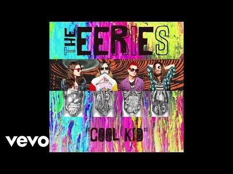 The Eeries - Cool Kid (Audio)