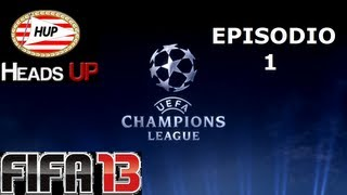 FIFA 13 | Champions League Ep.1 | HEADS UP | By DjMaRiiO