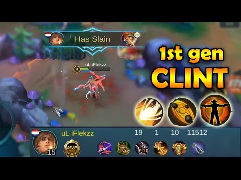 1ST GENERATION CLINT GAMEPLAY (CRAZY ULTIMATE) - MOBILE LEGENDS