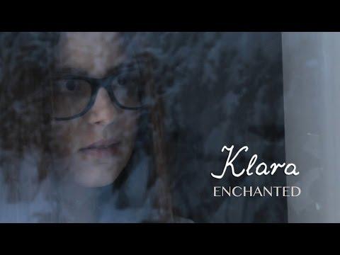Klara - Enchanted (official video)